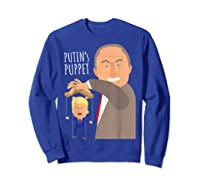 Putin S Puppet Donald Trump Anti Trump Impeach Trump Gift T Shirt Sweatshirt Royal Blue