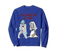 Zombie Bride Groom Hallowedding Halloween Wedding Costume Shirts Sweatshirt Royal Blue