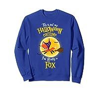 I'm Really A Fox, I'm Really A Fox Shirts Sweatshirt Royal Blue
