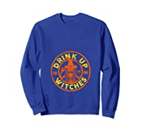 Witch Shirts For Halloween Drink Up Witches Tank Top Sweatshirt Royal Blue