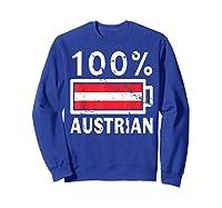 Austria Flag T Shirt 100 Austrian Battery Power Tee Sweatshirt Royal Blue