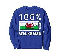 Wales Flag T Shirt 100 Welshman Battery Power Tee Sweatshirt Royal Blue