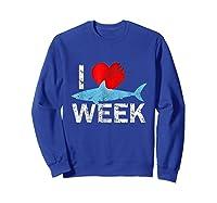 I Wait All Year For This Week T-shirt Funny Shark Tee Sweatshirt Royal Blue