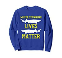 Sturgeon Fishing Shirt Fish T-shirt Gift Sweatshirt Royal Blue