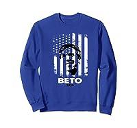 Beto O Rourke American Flag President Usa Distressed Gift Premium T Shirt Sweatshirt Royal Blue