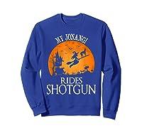 Jonangi Rides Shotgun Dog Lover Halloween Party Gift T-shirt Sweatshirt Royal Blue