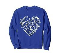 Baking Ingredients And Utensils Heart T Shirt Sweatshirt Royal Blue