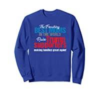Funny Trump 2020 Best Moms Raise Trump Supporters Election T Shirt Sweatshirt Royal Blue