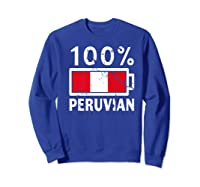 Peru Flag T Shirt 100 Peruvian Battery Power Tee Sweatshirt Royal Blue