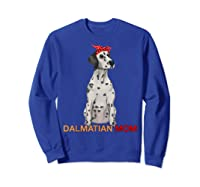 Dalmatian Mom Bandana Dalmatian Dog Lovers Gifts Shirts Sweatshirt Royal Blue