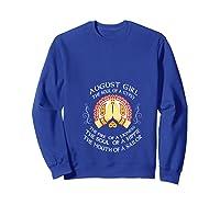 August Girl The Soul Of A Gypsy T Shirt August Girl Birthday T Shirt Sweatshirt Royal Blue
