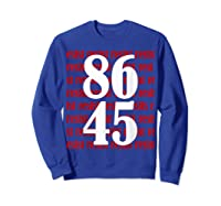 Impeach 45 Anti Trump 8645 Tshirt Sweatshirt Royal Blue