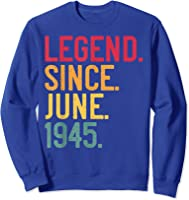 Legend Since June 1945 76th Birthday 76 Years Old Vintage T-shirt Sweatshirt Royal Blue