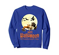 Happy Halloween With Extraordinary Dogs And Cats T Shirt Sweatshirt Royal Blue