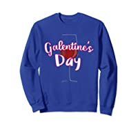 Galentine S Day Cute T Shirt Sweatshirt Royal Blue