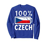 Czech Republic Flag Shirt 100 Czech Battery Power Tee Sweatshirt Royal Blue