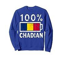 Chad Flag T Shirt 100 Chadian Battery Power Tee Sweatshirt Royal Blue