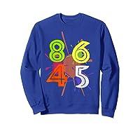 8645 Impeach Trump Anti Trump 8645 T Shirts Sweatshirt Royal Blue