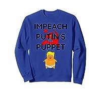 Impeach Putin S Puppet T Shirt Funny Anti Trump Shirts Sweatshirt Royal Blue