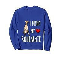 I Found My Soulmate Italian Greyhound Dog Lover Best Friend T-shirt Sweatshirt Royal Blue