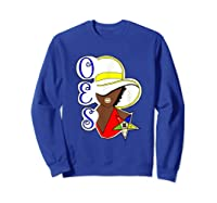 Masonic Store: Oes Order Of The Eastern Star Labor Day Gift T-shirt Sweatshirt Royal Blue