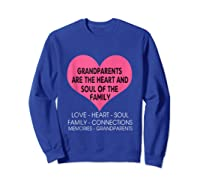 Grandparents Are The Heart And Soul Of The Family Tshirt Tank Top Sweatshirt Royal Blue