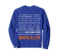 29 More Reasons To Impeach Potus Trump Political Activist T Shirt Sweatshirt Royal Blue