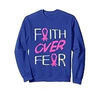 Faith Over R Breast Cancer Awareness Month Pink Ribbon Tank Top Shirts Sweatshirt Royal Blue