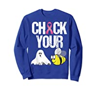 Check Your Boo Bees Shirt Funny Breast Cancer Halloween Gift Sweatshirt Royal Blue