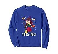 Village Witch Halloween Trick Or Treat Shirts Sweatshirt Royal Blue