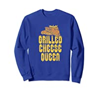 Gift For The Queen Grilled Cheese Maker Of The House Premium T Shirt Sweatshirt Royal Blue