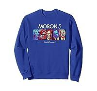 Funny Anti Trump Shirt Hate Donald Tshirt Impeach Sweatshirt Royal Blue