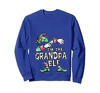 I'm The Grandpa Elf Dabbing Christmas Family Matching Gift T-shirt Sweatshirt Royal Blue