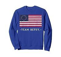 Team B Ross Flag Proud American Flag Distressed T Shirts Sweatshirt Royal Blue