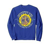 November Girl The Soul Of A Mermaid Tshirt Birthday Gifts Sweatshirt Royal Blue
