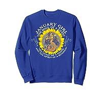January Girl The Soul Of A Mermaid Tshirt Birthday Gifts Sweatshirt Royal Blue