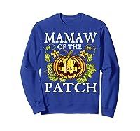 Mamaw Of The Patch Pumpkin Halloween Costume Gift Shirts Sweatshirt Royal Blue
