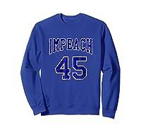 Impeach 45 T Shirt Blue Edition Sweatshirt Royal Blue