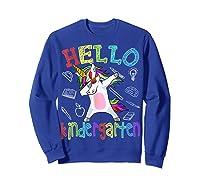 Hello Kindergarten Unicorn Tshirt Funny Back To School Gift Sweatshirt Royal Blue