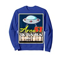 Area 51 5k Fun Run They Can't Stop All Of Us Shirts Sweatshirt Royal Blue