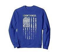 Vintage I Don T Kneel Patriotic American Us Flag Shirts Sweatshirt Royal Blue