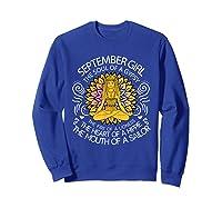September Birthday September Girl The Soul Of A Gypsy Tshirt Sweatshirt Royal Blue