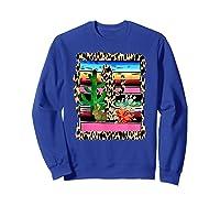 Fiesta Serape Cheetah Cactus Flower Cacti Rabbit T Shirt Sweatshirt Royal Blue