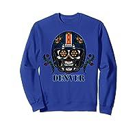 Denver Football Helmet Sugar Skull Day Of The Dead T Shirt Sweatshirt Royal Blue