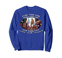 Times Square New York City Visit Shirts Sweatshirt Royal Blue