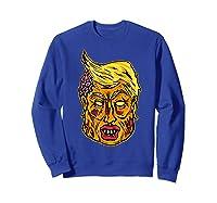 Cool And Creative Zombie Donald Trump T-shirt Sweatshirt Royal Blue