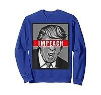 Impeach Trump Not My President Tshirts Sweatshirt Royal Blue