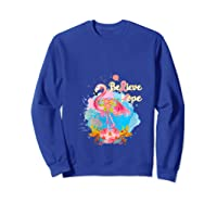 Pink Flamingo Believe Hope Breast Cancer Awareness Month T Shirt Sweatshirt Royal Blue