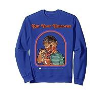 Eat Your Unicorn Meat T-shirt Sweatshirt Royal Blue