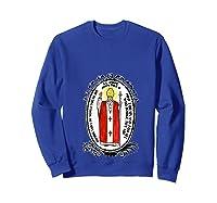 Saint Pope John Paul Ii Patron Of World Day T Shirt Sweatshirt Royal Blue